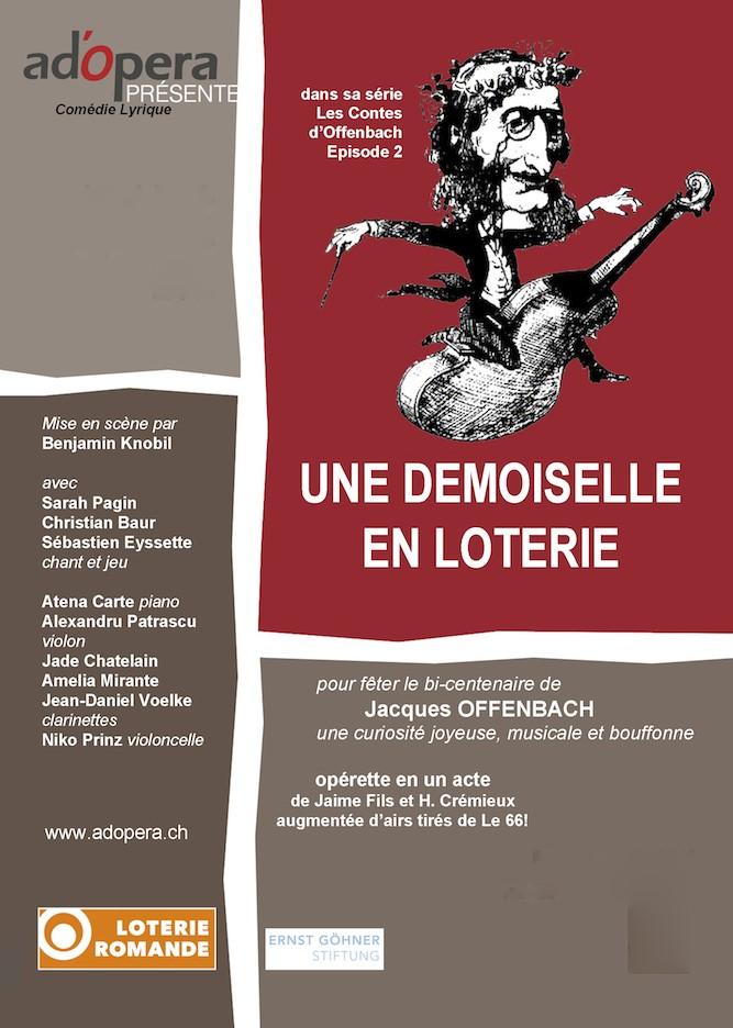 Une demoiselle en loterie @ Festival Offenbach à St-Saphorin (Lavaux)