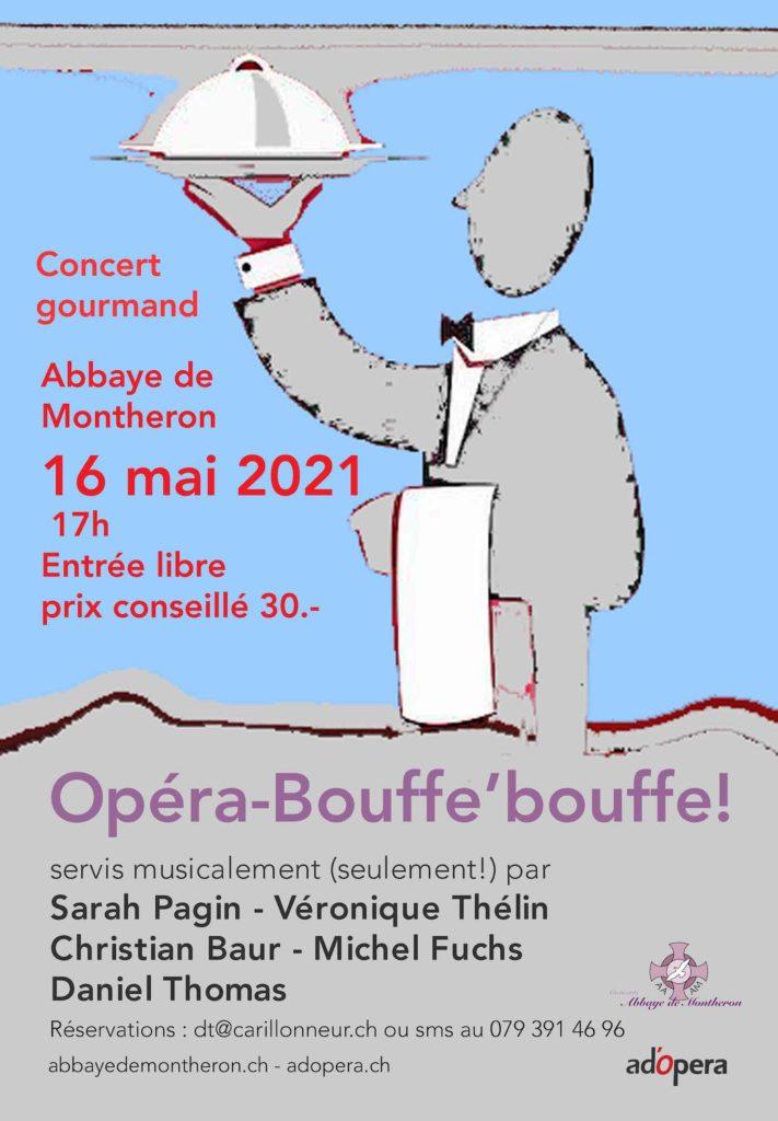 Opera-Bouffe'bouffe! @ Abbaye de Montheron
